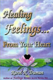 Healing Feelings...From Your Heart